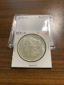 1891 O MORGAN SILVER DOLLAR $1 ALMOST UNCIRCULATED/UNCIRCULATED  AU/UNC