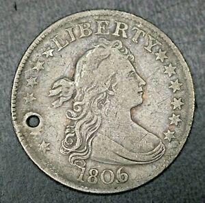 HOLED 1806/5 $.25 DRAPED BUST QUARTER 25C EARLY DATE COIN