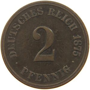 GERMANY EMPIRE 2 PFENNIG 1875 J A13 475