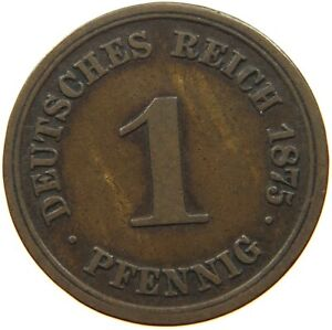 GERMANY EMPIRE 1 PFENNIG 1875 D A14 309