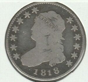 1818 GOOD G CAPPED BUST US SILVER QUARTER 25C