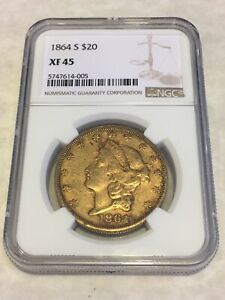 1864 S $20 XF45 NGC LIBERTY DOUBLE EAGLE GOLD COIN TYPE 1    NOT PCGS