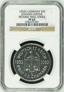 UNIQUE 1932G GERMANY SILVER 5 MARK REVERSE TRIAL STRIKE GOETHE NGC PF62 UNLISTED