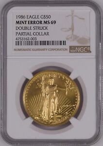 U.S. 1986 $50 GOLD EAGLE DOUBLE STRUCK PARTIAL COLLAR NGC MS 69 LY