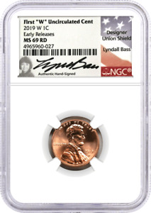 2019 W 1C LINCOLN CENT NGC MS69 RD EARLY RELEASES LYNDALL BASS SIGNATURE