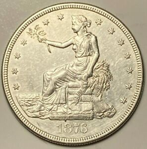 1876 S ALMOST UNCIRCULATED AU TRADE US SILVER DOLLAR $1