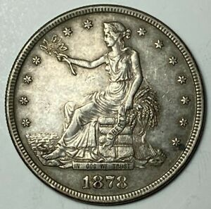 1878 S EXTRA FINE XF TRADE US SILVER DOLLAR $1