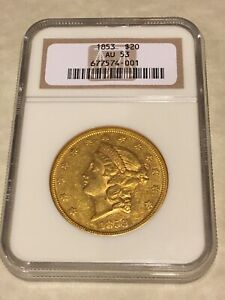 1853 AU53 NGC LIBERTY DOUBLE EAGLE TYPE 1 $20 GOLD COIN NICE COIN  NOT PCGS