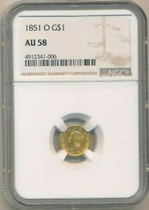 1851 O GOLD $1 ONE DOLLAR BEAUTIFUL COIN  NGC GRADED AU58 SHIPS FREE