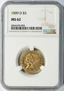 1909 D GOLD INDIAN $5 NGC MS62
