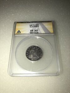 1875 SEATED LIBERTY SILVER 20C ANACS VF 30 DETAILS CLEANED