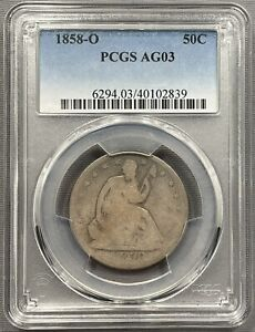 1858 O SEATED LIBERTY HALF DOLLAR 50C   PCGS AG03    DATE