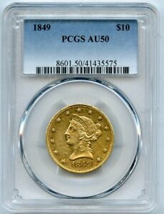 1849 $10 LIBERTY GOLD COIN PCGS AU 50 MOTTO