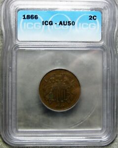 1866 TWO CENT PIECE 2CP       ICG SLABBED GRADED AU 50      707