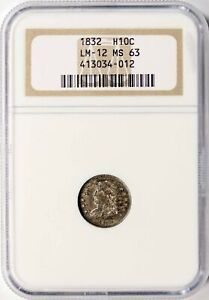 1832 CAPPED BUST SILVER HALF DIME H10C NGC MS63 LM 12