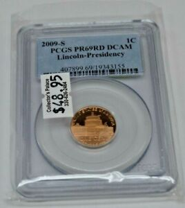 2009 S 1C LINCOLN CENT  PCGS PR 69 RD DCAM  LINCOLN PRESIDENCY