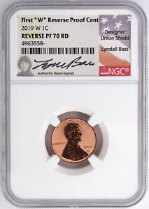 2019 W REVERSE PROOF LINCOLN CENT NGC PF70RD  LYNDALL BASS SIGNED