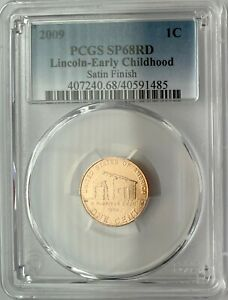 2009 LINCOLN BICENTENNIAL CENT EARLY CHILDHOOD SATIN FINISH PCGS SP68RD