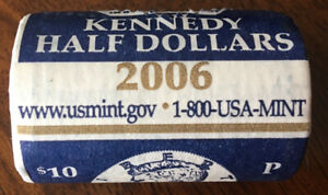 UNITED STATES MINT $10 ROLL OF 2006P KENNEDY'S IN ORIGINAL MINT WRAPPING