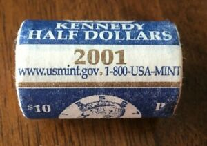 UNITED STATES MINT $10 ROLL OF 2001P KENNEDY'S IN ORIGINAL MINT WRAPPING