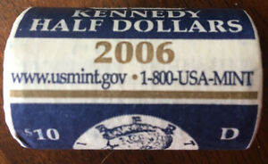 UNITED STATES MINT $10 ROLL OF 2006D KENNEDY'S IN ORIGINAL MINT WRAPPING