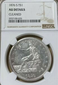 1876 S NGC AU DETAILS  TRADE SILVER DOLLAR
