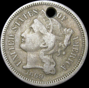 1869 COPPER NICKEL THREE CENT PIECE 3CP      HOLED TYPE COIN LOT     S799
