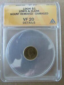 1904 LEWIS & CLARK $1 COMMEMORATIVE GOLD COIN ANACS VF20 DETAILS MOUNT REMOVED