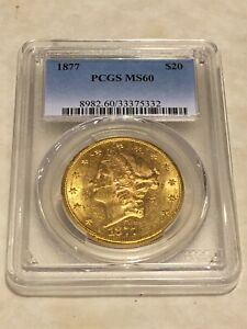 1877 MS60 PCGS LIBERTY DOUBLE EAGLE $20 GOLD COIN NICE APPEAL LUSTROUS