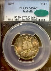Click now to see the BUY IT NOW Price! 1893 P  ISABELLA  PCGS MS 67 CAC. COMMEMORATIVE QUARTER DOLLAR