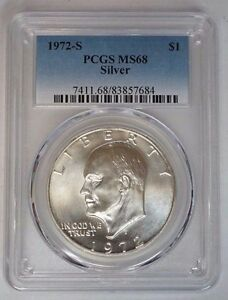 1972 S EISENHOWER SILVER DOLLAR PCGS MS68 BEAUTIFUL IKE WITH GREAT EYE APPEAL
