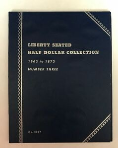 LIBERTY SEATED HALF 3  1863 1873  9037 COIN FOLDER BY WHITMAN  NEW OLD STOCK