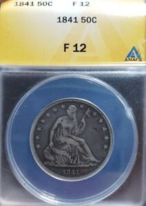 1841 SEATED LIBERTY HALF DOLLAR ANACS F 12