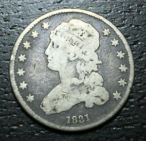 1831 CAPPED BUST QUARTERS     MAKE US AN OFFER   W3396 ZXCV