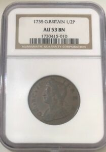 1735 G. BRITAIN 1/2P NGC AU53 CLEAN COIN WITH GREAT COLOR
