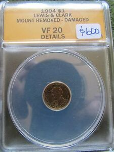 1904 LEWIS & CLARK COMMEMORATIVE $1 GOLD COIN ANACS VF 20 DETAILS MOUNT REMOVED