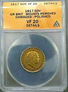1817 GREAT BRITAIN GEORGE III GOLD SOVEREIGN   ANACS VF20 DETAILS