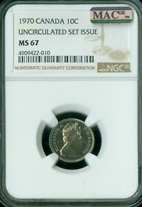 1970 CANADA 10 CENTS NGC MAC MS67 PQ 2ND FINEST GRADE SPOTLESS   ..