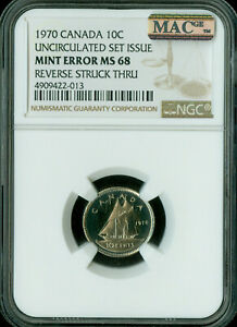 1970 ERROR CANADA 10 CENTS NGC MAC MS68 PQ SPOTLESS REVERSE STRIKE THRU   ..