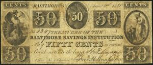 1840 50C  FIFTY CENTS  BALTIMORE SAVINGS INSTITUTION MD   OBSOLETE   SN1347