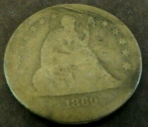 1860 SEATED LIBERTY QUARTER. CIRCULATED BUT FULL DATE.