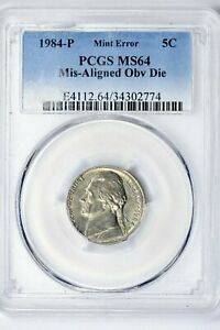 1984 P JEFFERSON NICKEL PCGS MS64 MINT ERROR FROM SAN DIEGO COIN DEALERS ESTATE