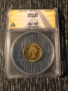 1860 INDIAN PRINCESS GOLD  $3 ANACS AU 50 DETAILS CLEANED