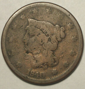 1840 LARGE CENT CIRCULATED CONDITION