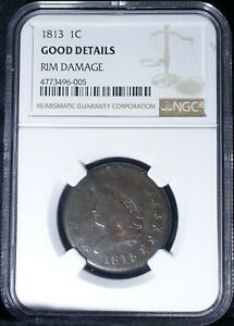 1813 CLASSIC HEAD LARGE CENT NGC GOOD DETAILS