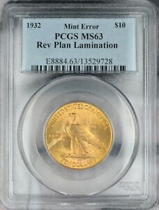 1932 $10 INDIAN HEAD GOLD EAGLE PCGS MS63   REVERSE PLANCHET LAMINATION ERROR