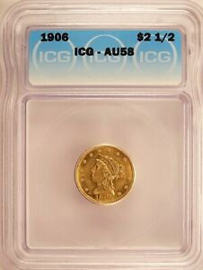 1906 LIBERTY HEAD QUARTER EAGLE $2.5 GOLD ALMOST UNCIRCULATED ICG AU58