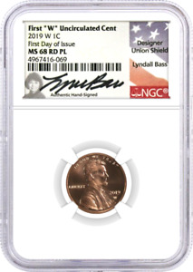 2019 W UNCIRCULATED LINCOLN CENT  NGC MS68 RD PL FDOI LYNDALL BASS