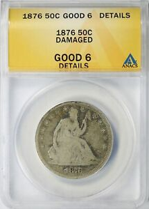 1876 SEATED LIBERTY SILVER HALF DOLLAR 50C ANACS G6 DETAILS