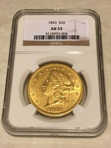 1853 AU53 NGC LIBERTY DOUBLE EAGLE TYPE 1 $20 GOLD COIN GREAT APPEAL  NOT PCGS